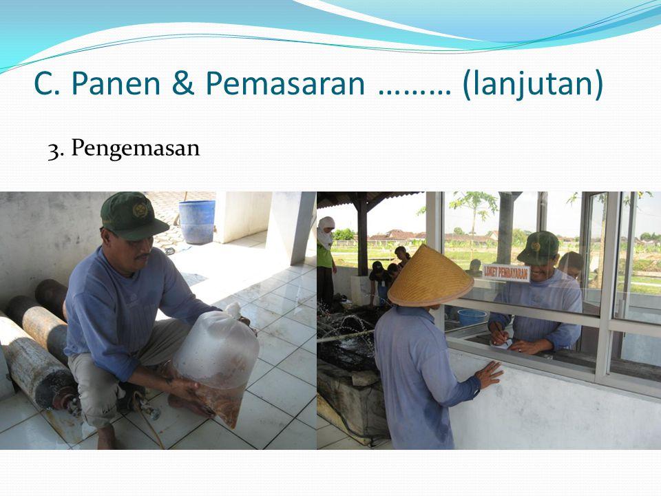 C. Panen & Pemasaran ……… (lanjutan) 2. Grading Ukuran