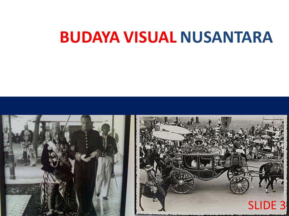 KAJIAN BUDAYA VISUAL Tanda Peradaban Transforamsi Kebudayaan