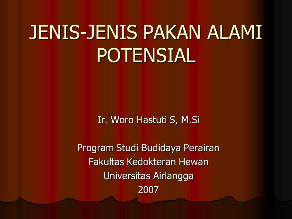 JENIS-JENIS PAKAN ALAMI POTENSIAL Ir.