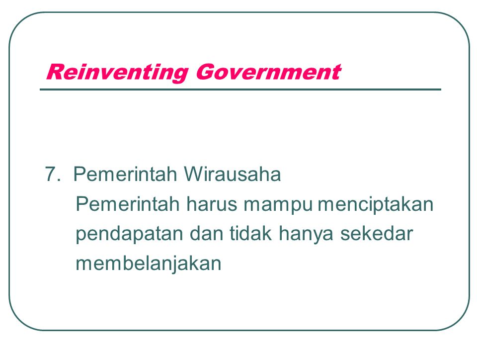Reinventing Government 7.