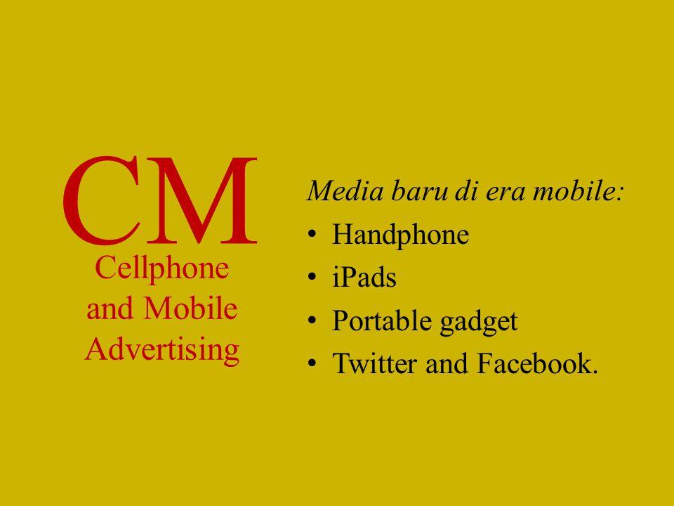 Media baru di era mobile: Handphone iPads Portable gadget Twitter and Facebook. Cellphone and Mobile Advertising CM