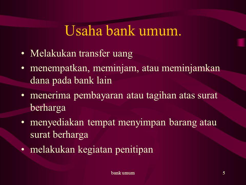 bank umum6 Usaha bank umum.