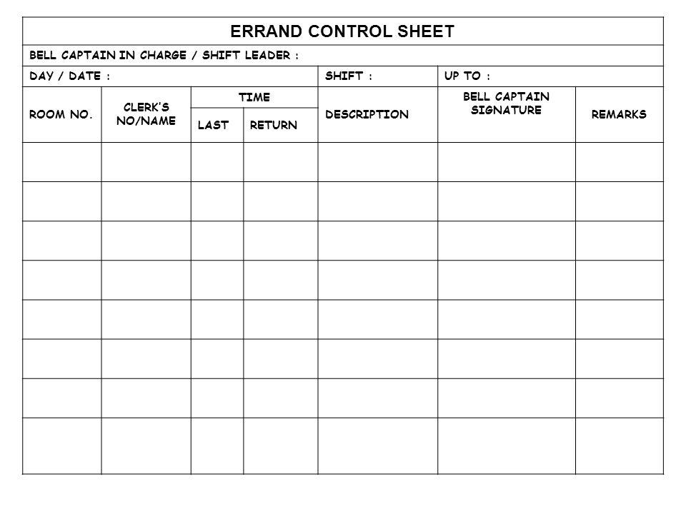 BELLBOY CONTROL SHEET BELL CAPTAIN IN CHARGE / SHIFT LEADER : DAY / DATE :SHIFT :UP TO: ROOM NO.