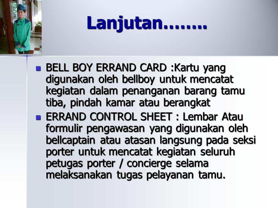 PENJELASANNYA : LUGGAGE TAG : Kartu tanda barang yang digantungkan pada barang tamu LUGGAGE TAG : Kartu tanda barang yang digantungkan pada barang tam