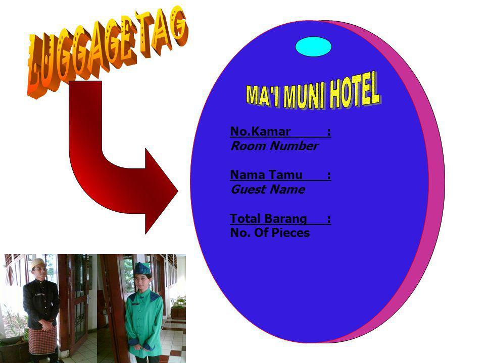 No.Kamar: Room Number Nama Tamu: Guest Name Total Barang: No. Of Pieces
