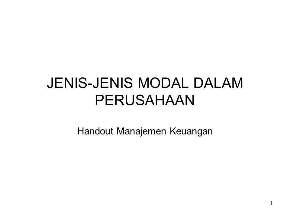 1 JENIS-JENIS MODAL DALAM PERUSAHAAN Handout Manajemen Keuangan
