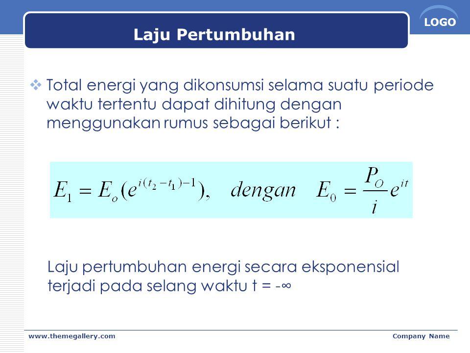 LOGO www.themegallery.comCompany Name Laju Pertumbuhan  Total energi yang dikonsumsi selama suatu periode waktu tertentu dapat dihitung dengan menggu