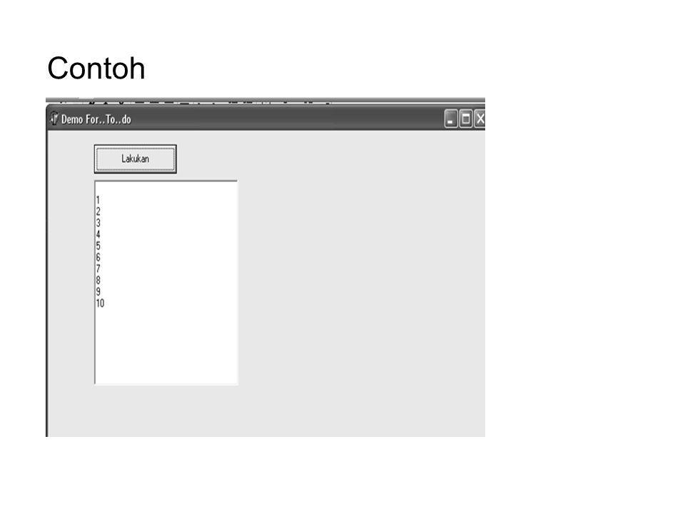 Program procedure TForm1.Button1Click(Sender: TObject); Var i : integer; begin For i := 1 to 10 do Memo1.lines.add(inttostr(i)); end; end.