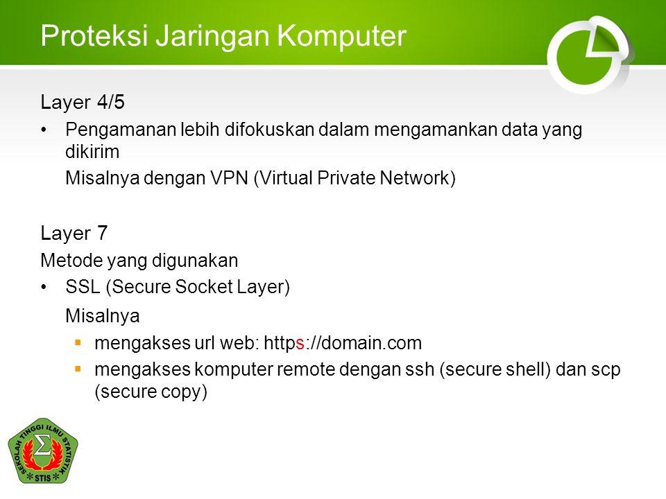 Jenis-jenis Serangan Jaringan Komputer Penanganan Packet Sniffing Gunakan Switch, jangan HUB Gunakan koneksi SSL atau VPN Packet Sniffing Sebagai Tools Administrator Berguna untuk memonitoring suatu jaringan terhadap paket- paket yang tidak normal Dapat mengetahui pengirim dari paket-paket yang tidak normal