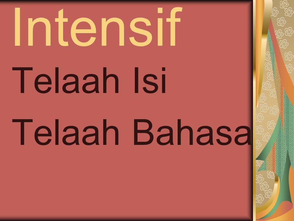 Intensif Telaah Isi Telaah Bahasa