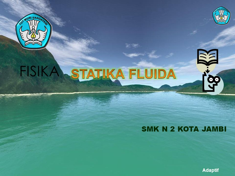 Adaptif FISIKA SMK N 2 KOTA JAMBI
