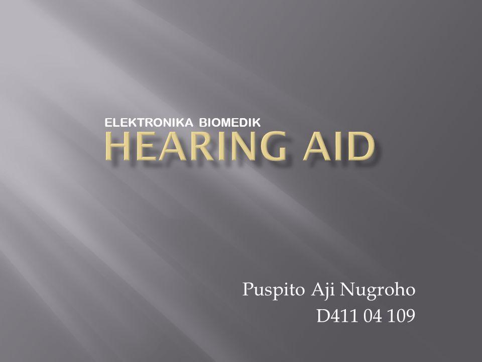 Puspito Aji Nugroho D411 04 109 ELEKTRONIKA BIOMEDIK
