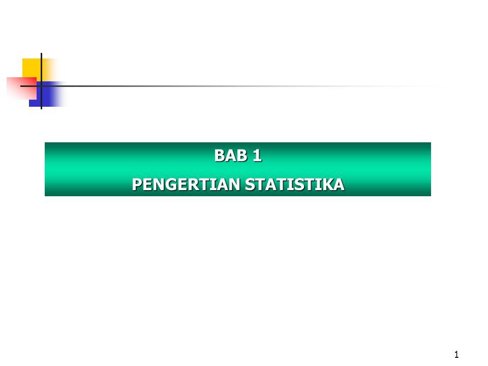 1 BAB 1 PENGERTIAN STATISTIKA