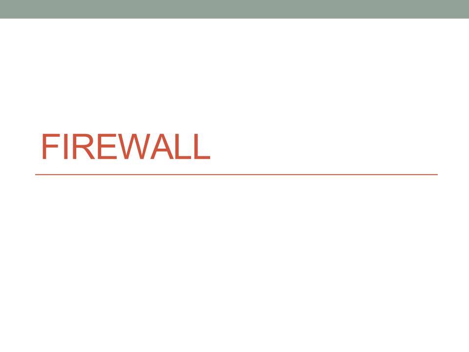 Karakteristik firewall Empat teknik yang umum : Pengendali/pengontrol layanan Menentukan jenis layanan internet yang dapat diakses inbound atau outbound Pengendali/pengontrol arah Menentukan arahan dimana permintaan layanan khusus atau tertentu yang diizinkan untuk masuk