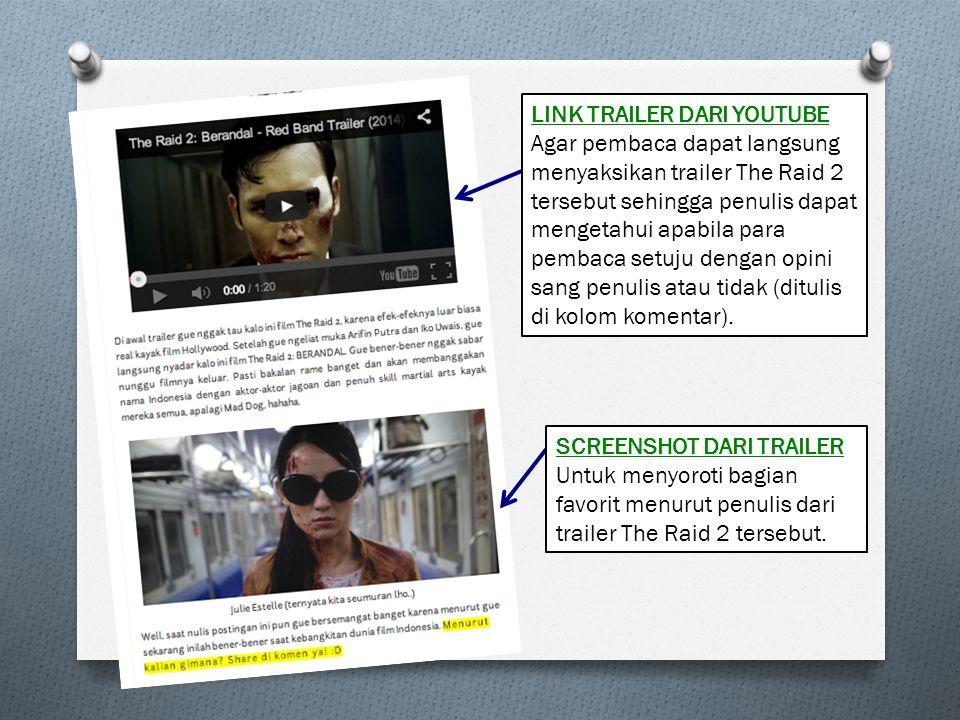 LINK TRAILER DARI YOUTUBE Agar pembaca dapat langsung menyaksikan trailer The Raid 2 tersebut sehingga penulis dapat mengetahui apabila para pembaca s