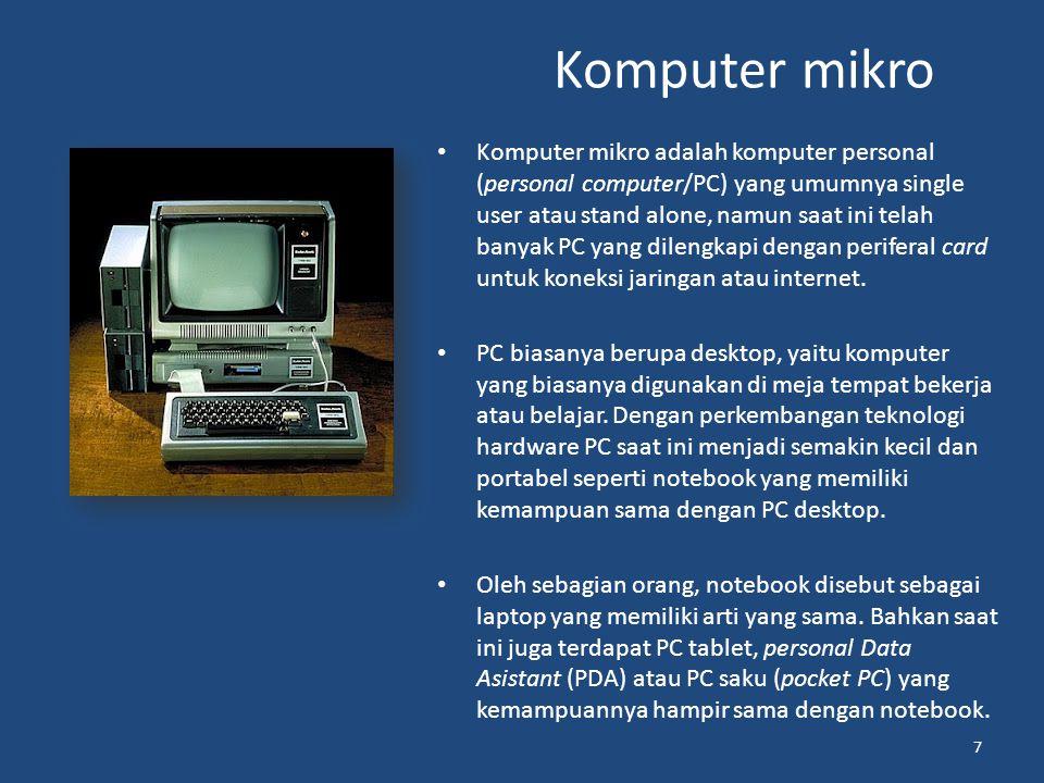 Super komputer Super computer adalah jenis komputer yang memiliki kecepatan proses paling cepat.