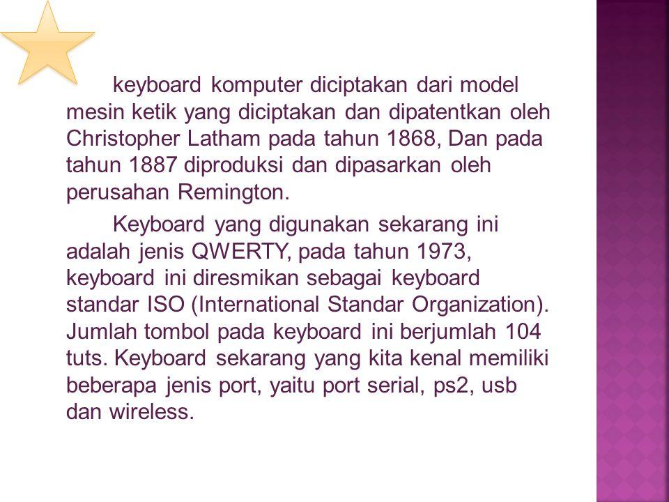 1.Tombol ketik (typing keys) Berisi huruf dan angka serta tanda baca.