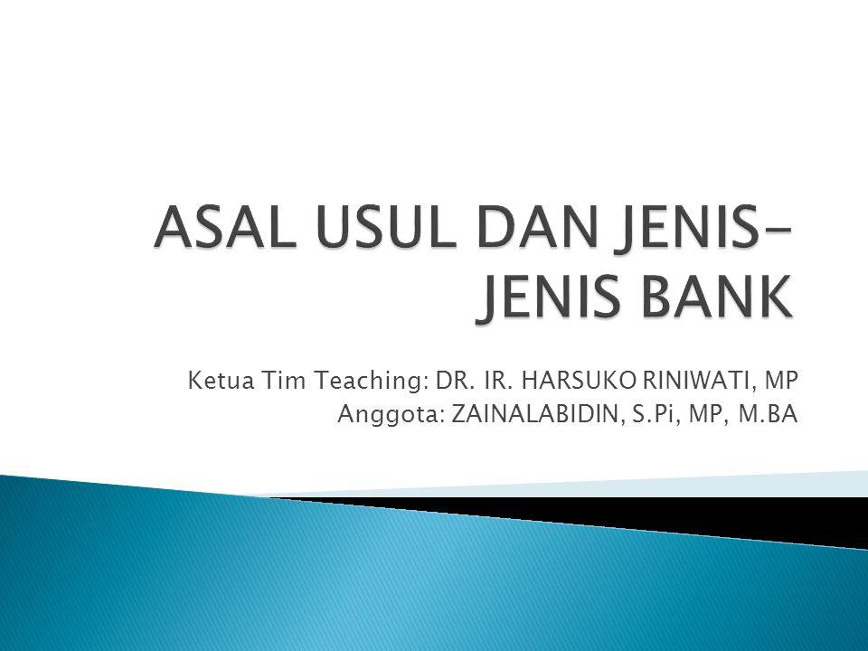 Ketua Tim Teaching: DR. IR. HARSUKO RINIWATI, MP Anggota: ZAINALABIDIN, S.Pi, MP, M.BA