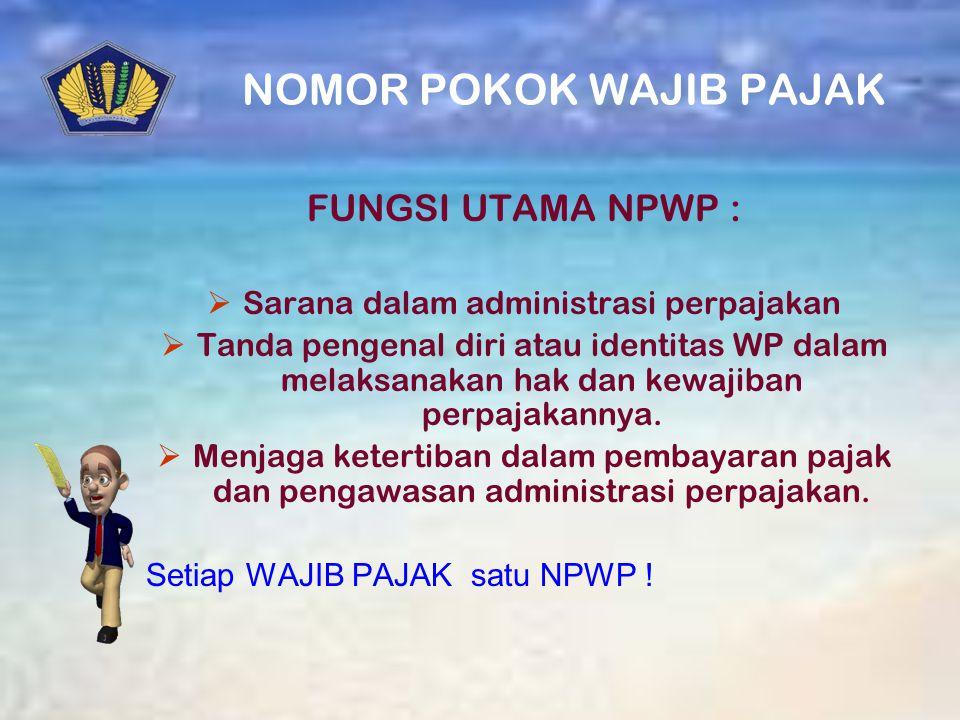 KEWAJIBAN WP 1. Mendaftarkan diri dan memperoleh NPWP 2. Mengisi dan menandatangani SPT 3. Membayar dan menyetor ke kas negara 4. Pembukuan atau penca