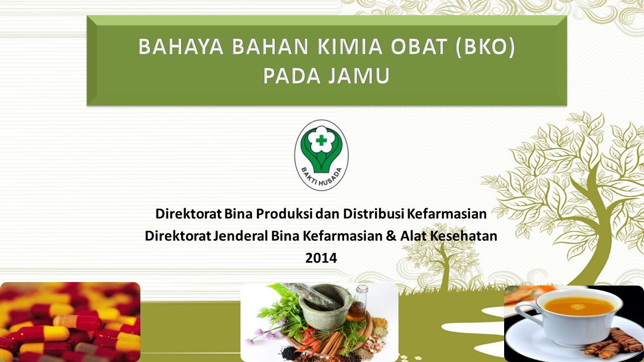 Direktorat Bina Produksi dan Distribusi Kefarmasian Direktorat Jenderal Bina Kefarmasian & Alat Kesehatan 2014