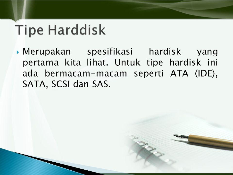  Merupakan spesifikasi hardisk yang pertama kita lihat.