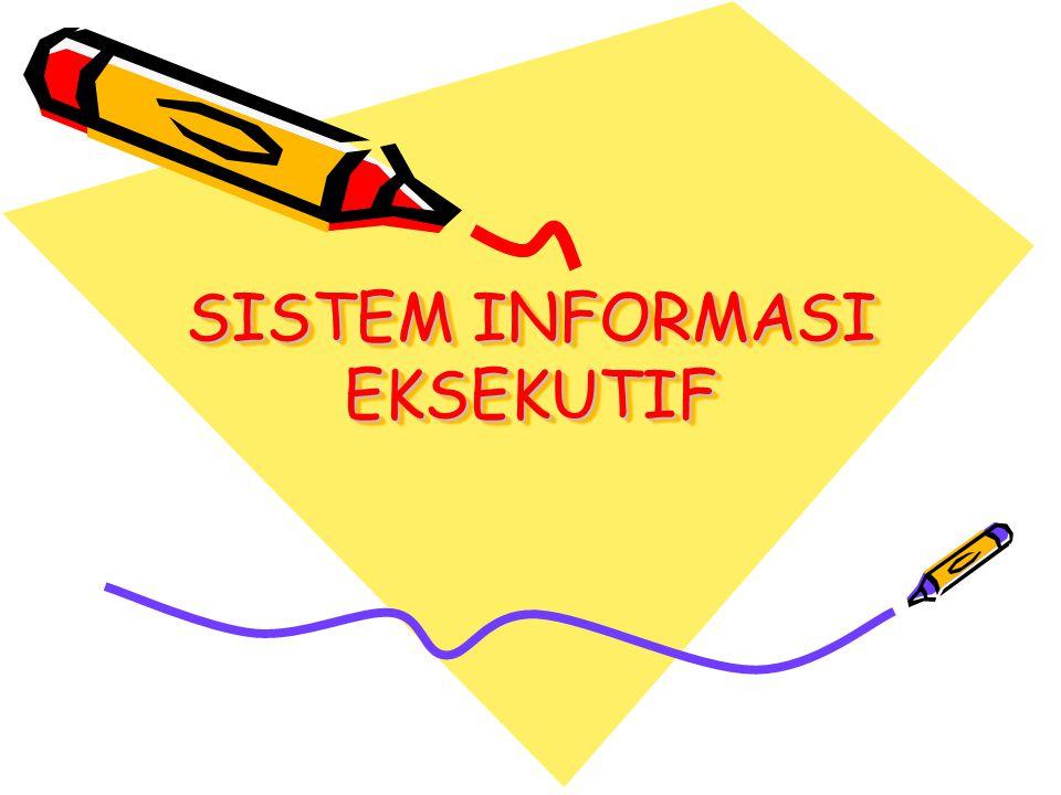 EKSEKUTIF Eksekutif merupakan manajer tingkat atas yg berpengaruh kuat pd kegiatan dan arah organisasi.