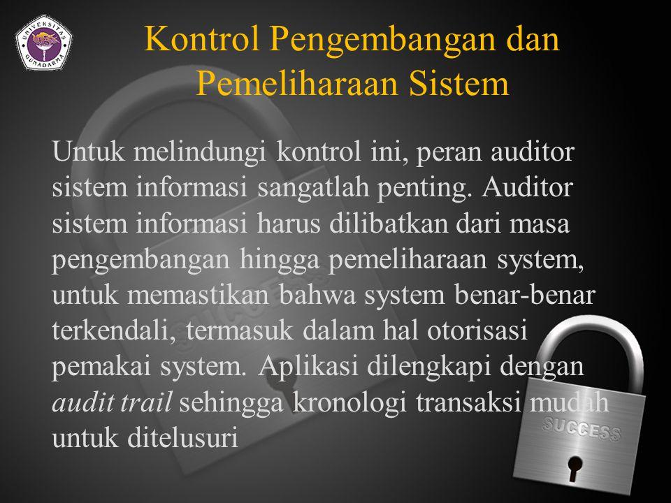 Kontrol Administratif  Supervisi terhadap para pegawai.