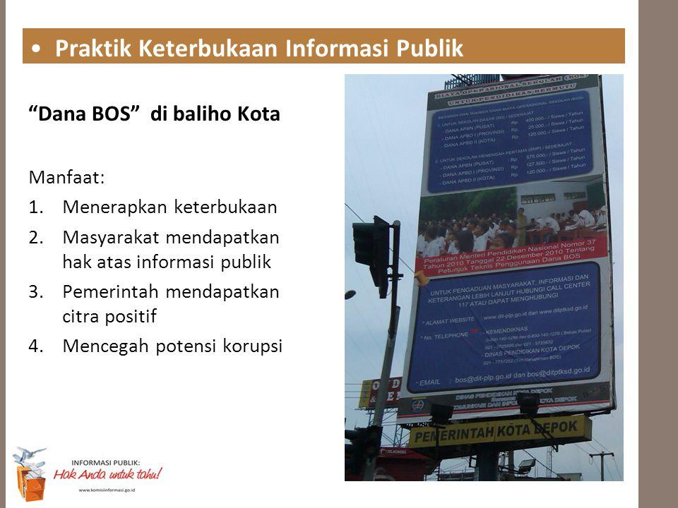 """""""Dana BOS"""" di baliho Kota Manfaat: 1.Menerapkan keterbukaan 2.Masyarakat mendapatkan hak atas informasi publik 3.Pemerintah mendapatkan citra positif"""