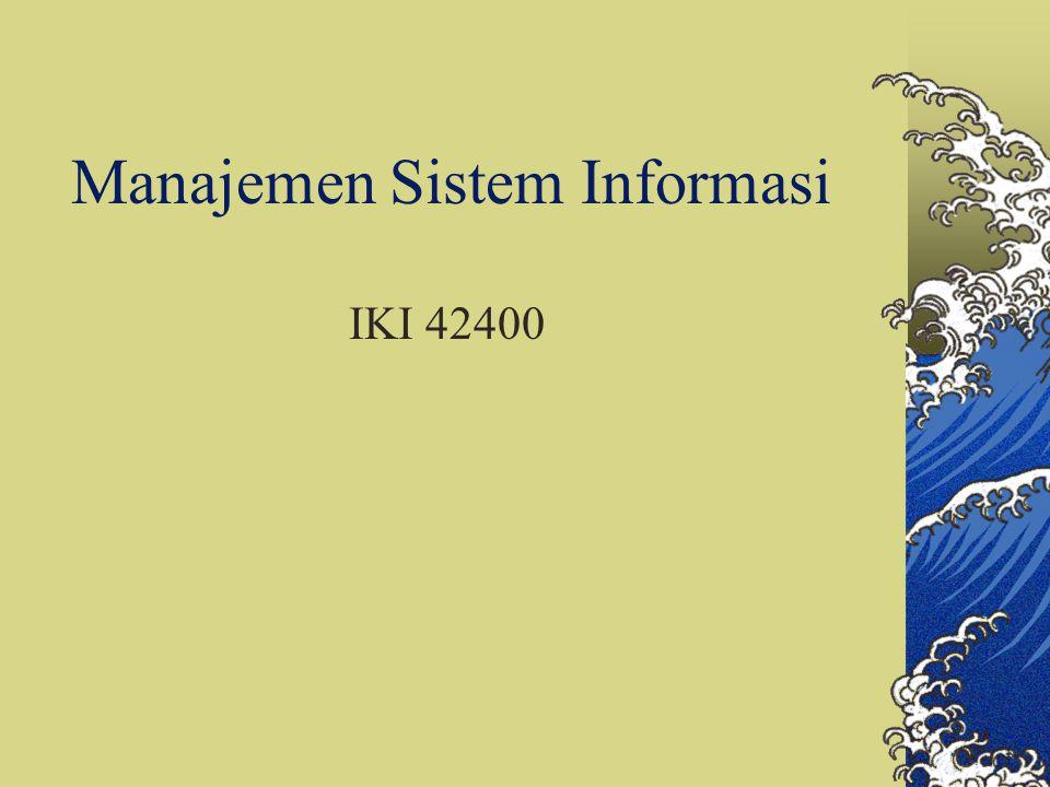 Manajemen Sistem Informasi IKI 42400
