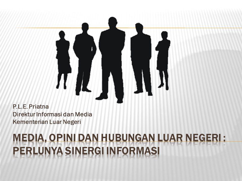 P.L.E. Priatna Direktur Informasi dan Media Kementerian Luar Negeri