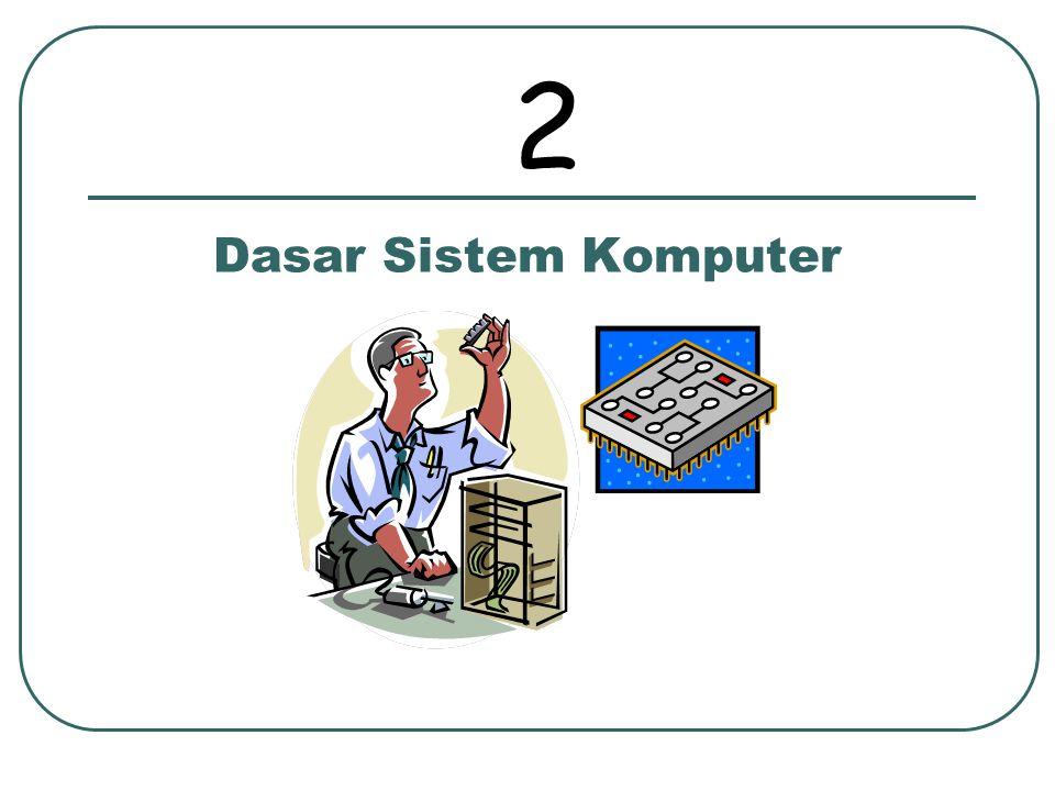 Dasar Sistem Komputer 2