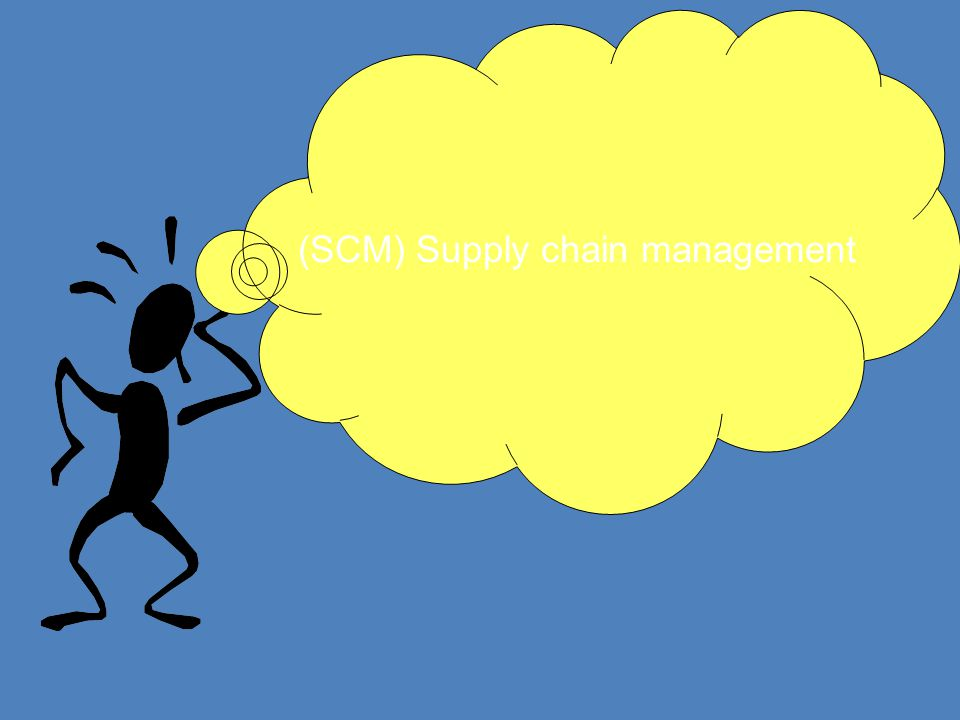 (SCM) Supply chain management