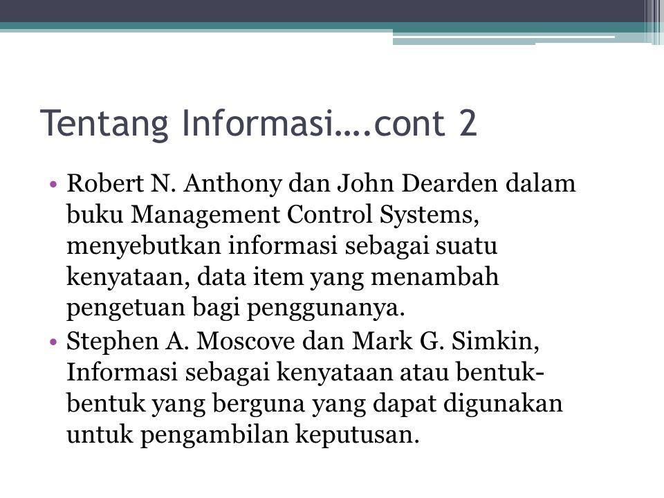 Hubungan Data dan Informasi Data dan Informasi memiliki pengertian yang berbeda, yaitu data adalah bahan baku yang diolah untuk dijadikan informasi, sedang informasi pada umumnya dihubungkan dengan pengambilan keputusan.