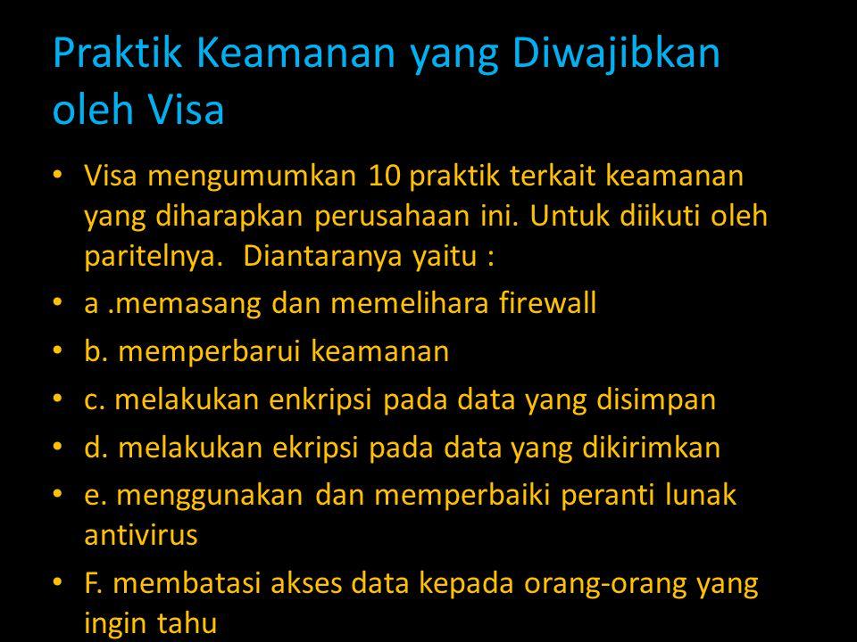 Praktik Keamanan yang Diwajibkan oleh Visa Visa mengumumkan 10 praktik terkait keamanan yang diharapkan perusahaan ini. Untuk diikuti oleh paritelnya.