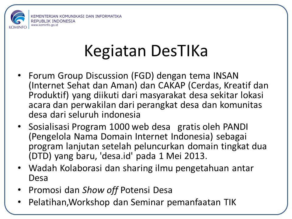 Kegiatan DesTIKa Forum Group Discussion (FGD) dengan tema INSAN (Internet Sehat dan Aman) dan CAKAP (Cerdas, Kreatif dan Produktif) yang diikuti dari