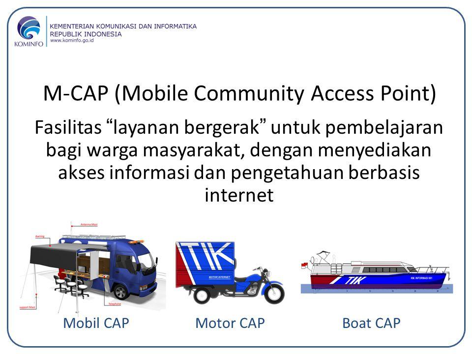 """M-CAP (Mobile Community Access Point) Fasilitas """"layanan bergerak"""" untuk pembelajaran bagi warga masyarakat, dengan menyediakan akses informasi dan pe"""