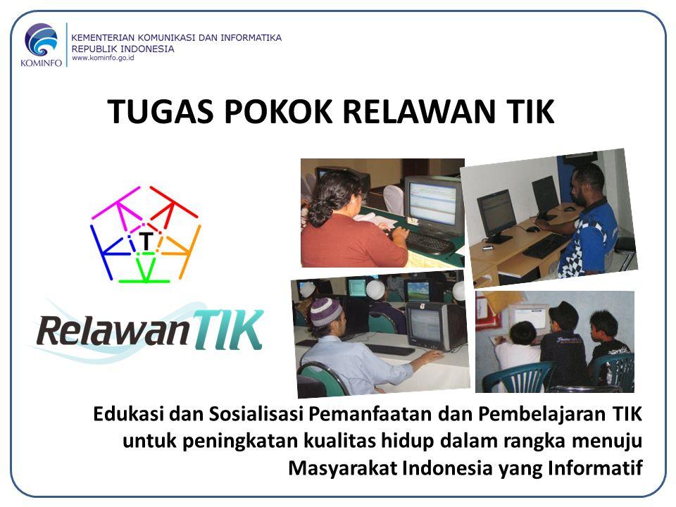 Edukasi dan Sosialisasi Pemanfaatan dan Pembelajaran TIK untuk peningkatan kualitas hidup dalam rangka menuju Masyarakat Indonesia yang Informatif TUG