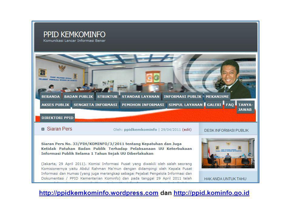 http://ppidkemkominfo.wordpress.comhttp://ppidkemkominfo.wordpress.com dan http://ppid.kominfo.go.idhttp://ppid.kominfo.go.id