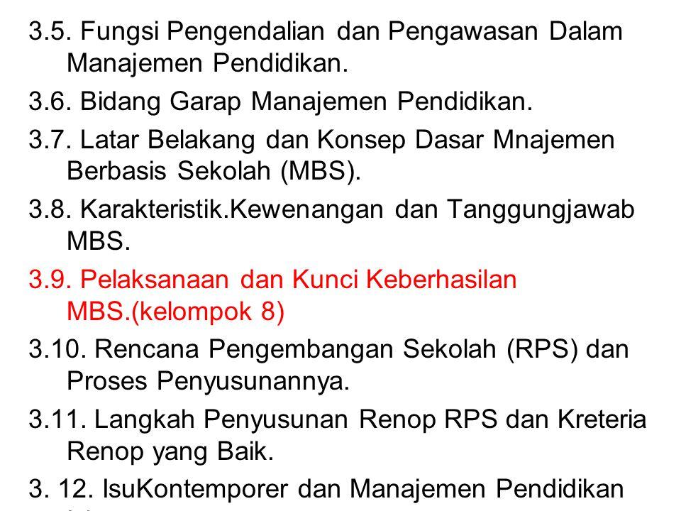 3.5.Fungsi Pengendalian dan Pengawasan Dalam Manajemen Pendidikan.