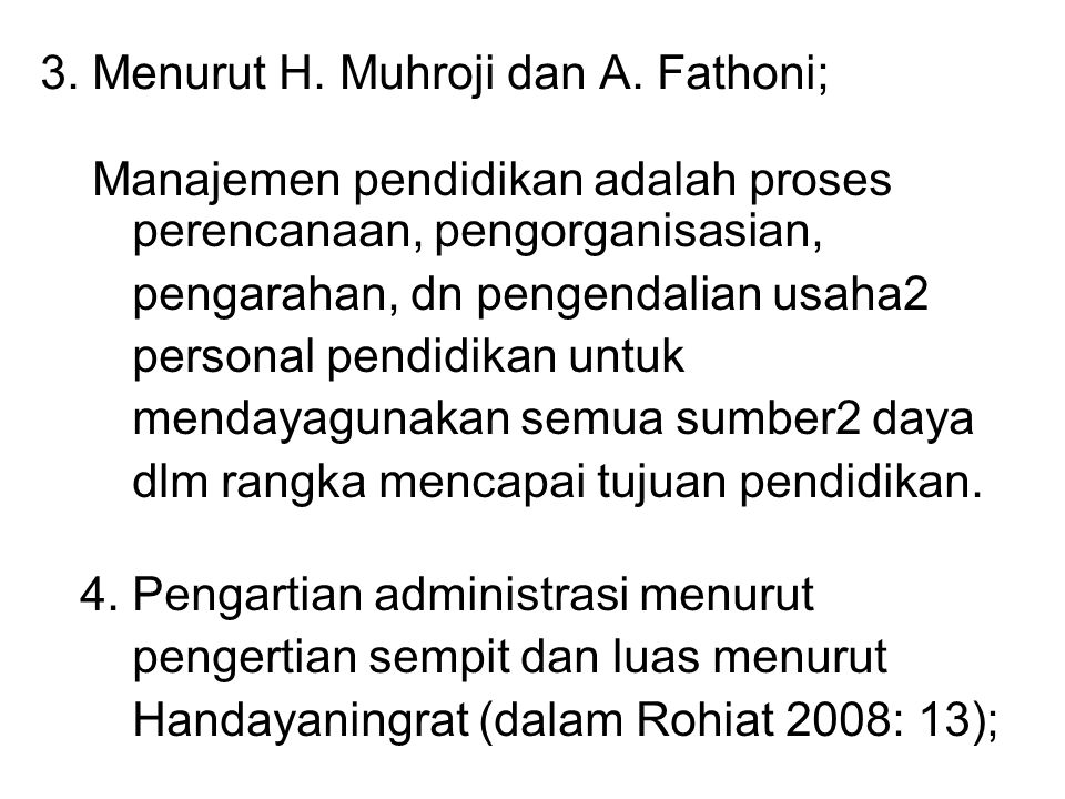 3.Menurut H. Muhroji dan A.