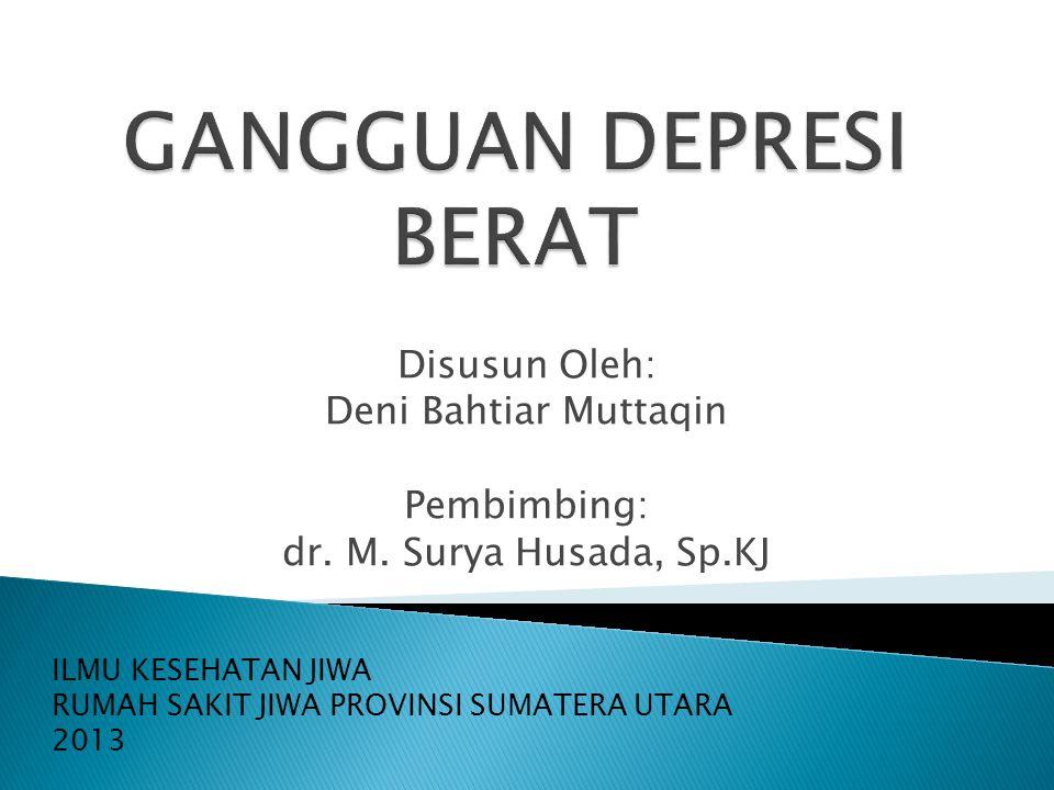 Disusun Oleh: Deni Bahtiar Muttaqin Pembimbing: dr.
