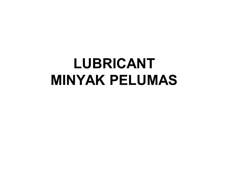LUBRICANT MINYAK PELUMAS