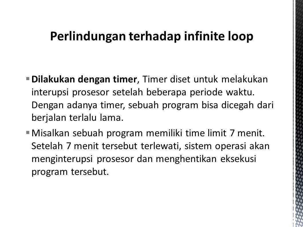  Dilakukan dengan timer, Timer diset untuk melakukan interupsi prosesor setelah beberapa periode waktu. Dengan adanya timer, sebuah program bisa dice