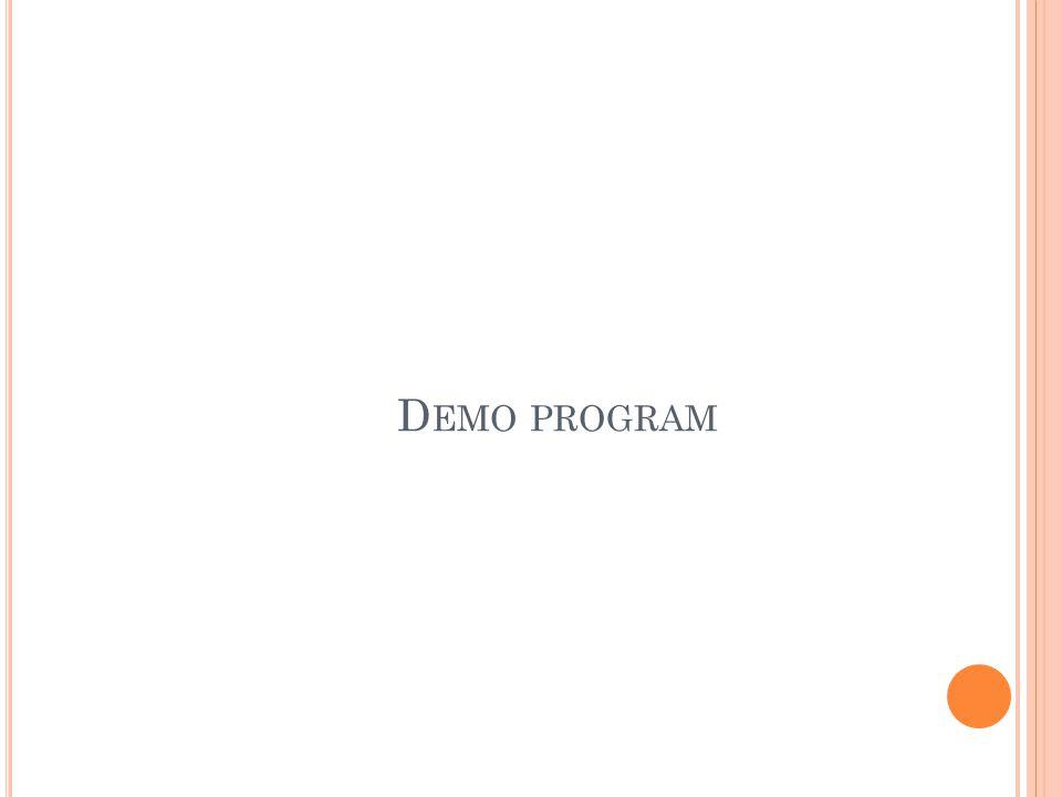 D EMO PROGRAM