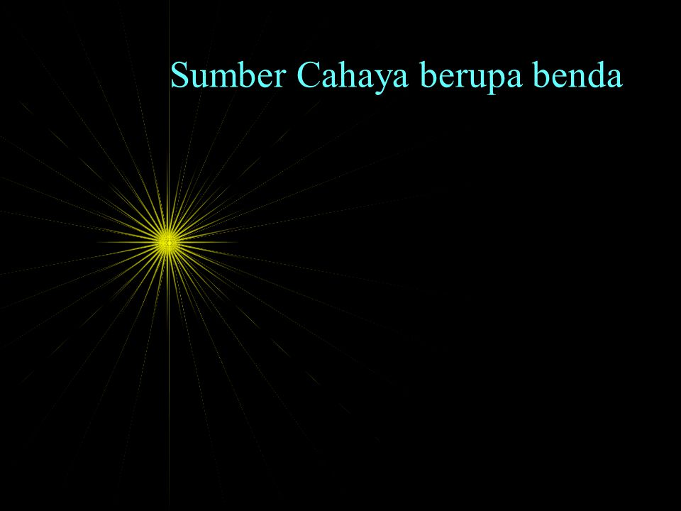 Sumber Cahaya berupa titik