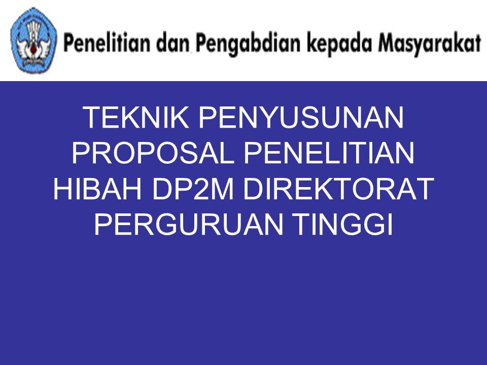 PENELITIAN HIBAH BERSAING (WARNA SAMPUL MUKA JINGGA/ORANGE) MODEL PENELITIAN KOMPETITIF MANDIRI  MENCIPTAKAN INOVASI  PENGEMBANGAN IPTEK UNTUK DOSEN PRODUKTIF WAKTU 2 – 3 TAHUN MAKSIMUM Rp.