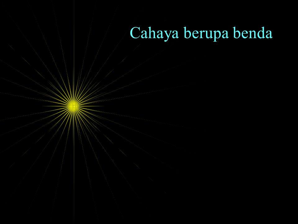 Cahaya berupa titik