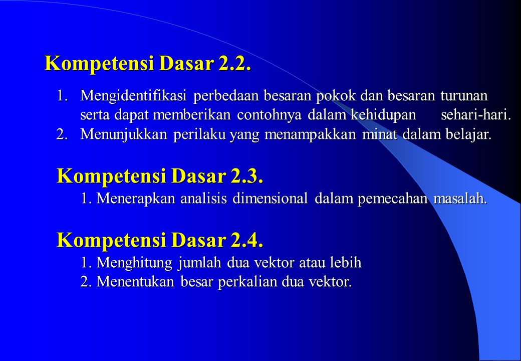 D. INDIKATOR Untuk mencapai kompetensi-kompetansi dasar (KD) di atas maka diperlukan indikator-indikator yang secara berturut-turut sebagai berikut :