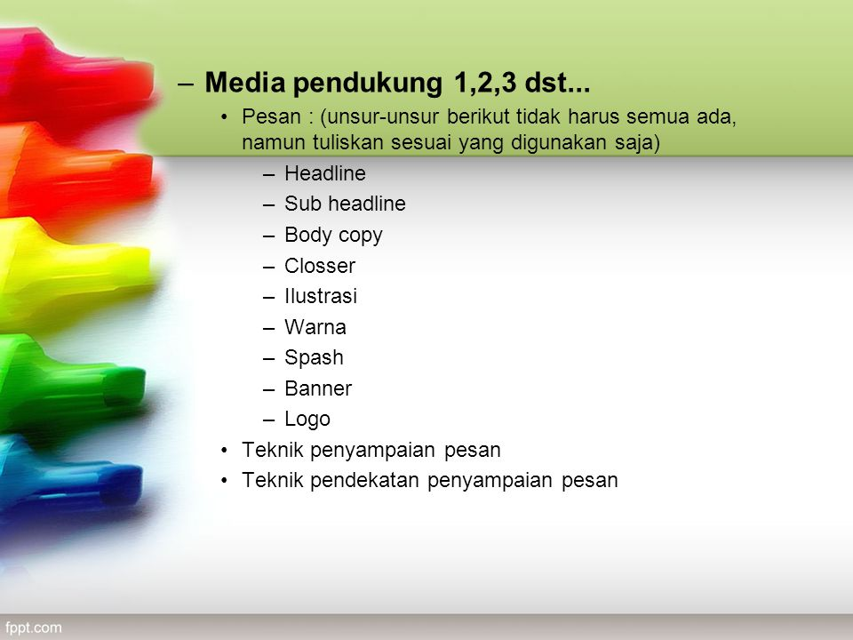 –Media pendukung 1,2,3 dst...