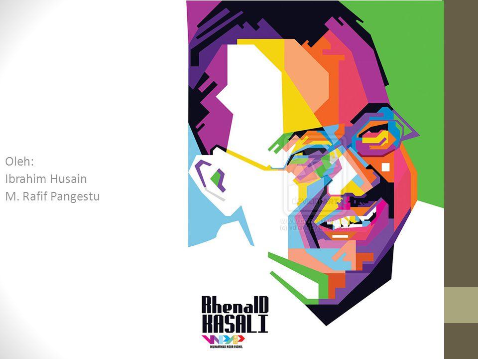Oleh: Ibrahim Husain M. Rafif Pangestu